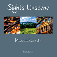 """Sights Unscene: Massachusetts"" Book (released Dec 2011)"